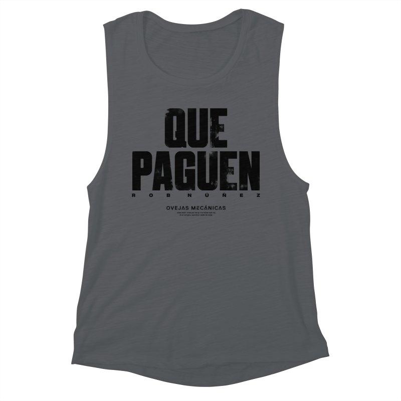Que Paguen Women's Tank by El Esquiladero