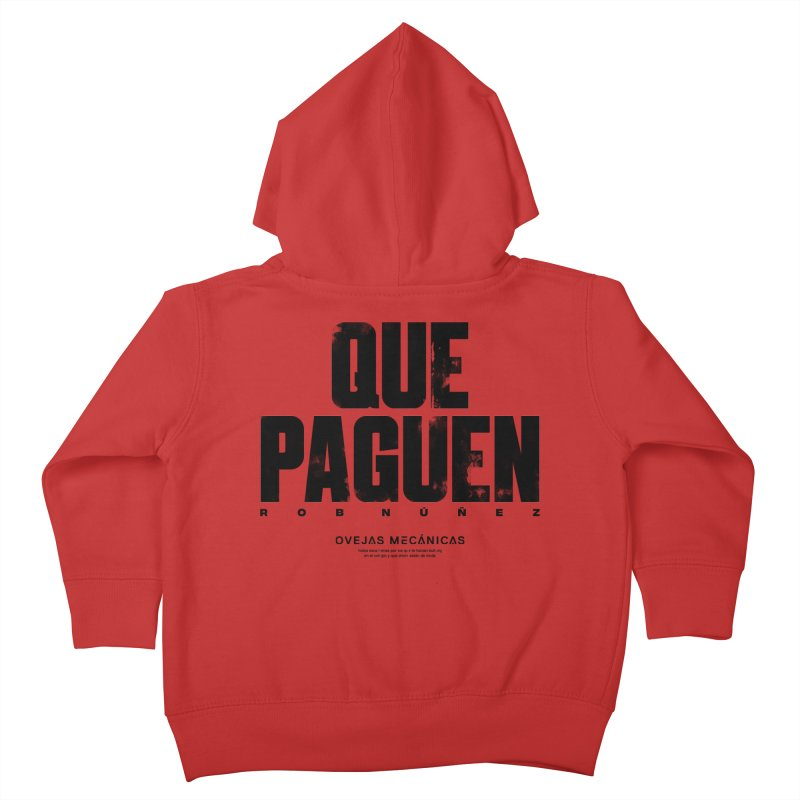 Que Paguen Kids Toddler Zip-Up Hoody by El Esquiladero