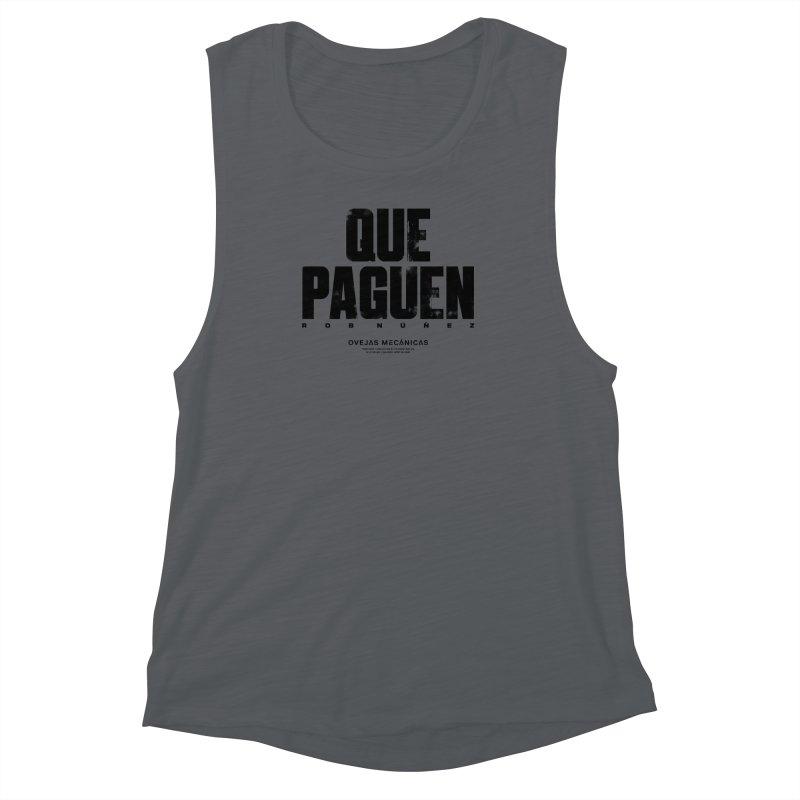 Que Paguen Women's Muscle Tank by El Esquiladero
