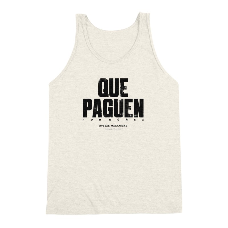 Que Paguen Men's Triblend Tank by El Esquiladero