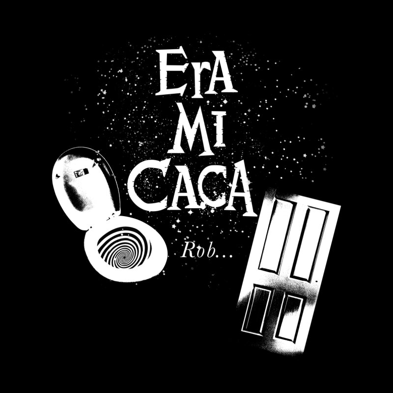 Era mi caca Men's T-Shirt by El Esquiladero