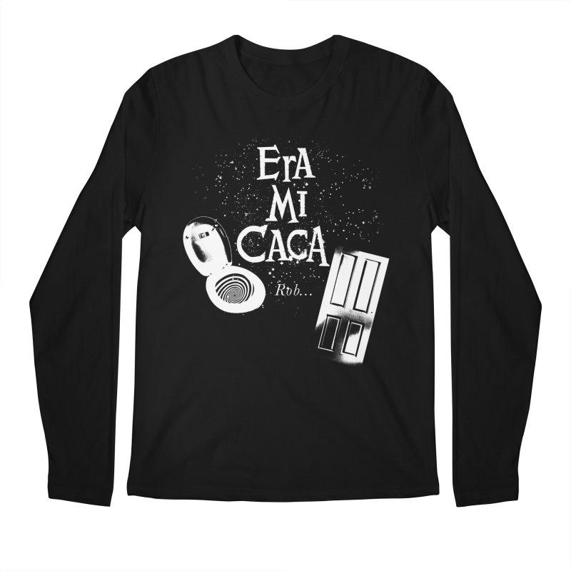Era mi caca Men's Longsleeve T-Shirt by El Esquiladero