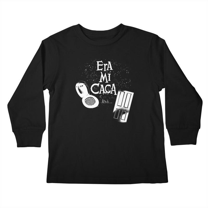 Era mi caca Kids Longsleeve T-Shirt by El Esquiladero