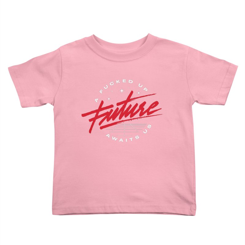 F-UP FUTURE RED Kids Toddler T-Shirt by OVERGLOW 80s shop
