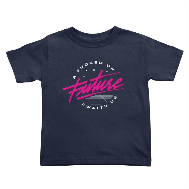 F-UP FUTURE PINK Kids Toddler T-Shirt by OVERGLOW 80s shop