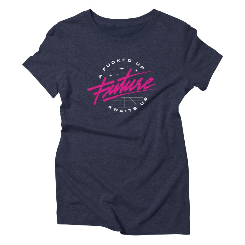 F-UP FUTURE PINK Women's Triblend T-Shirt by OVERGLOW 80s shop