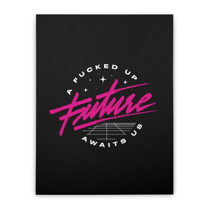 F-UP FUTURE PINK Home Stretched Canvas by OVERGLOW 80s shop