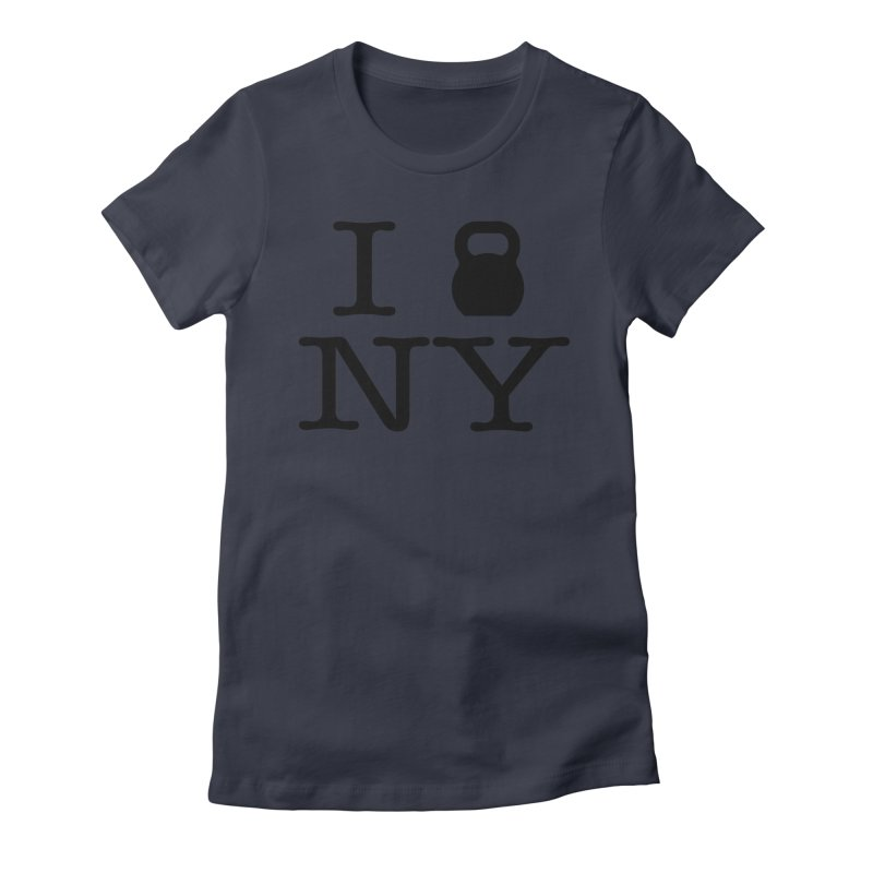 I Kettlebell NY Women's Fitted T-Shirt by OR designs