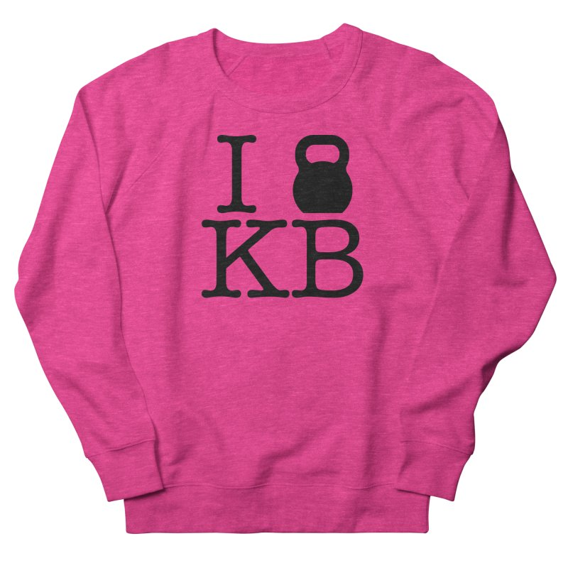 Do you KettleBell KB? Women's French Terry Sweatshirt by OR designs