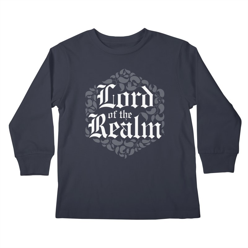 Lord of the Realm (white) Kids Longsleeve T-Shirt by Owl Basket