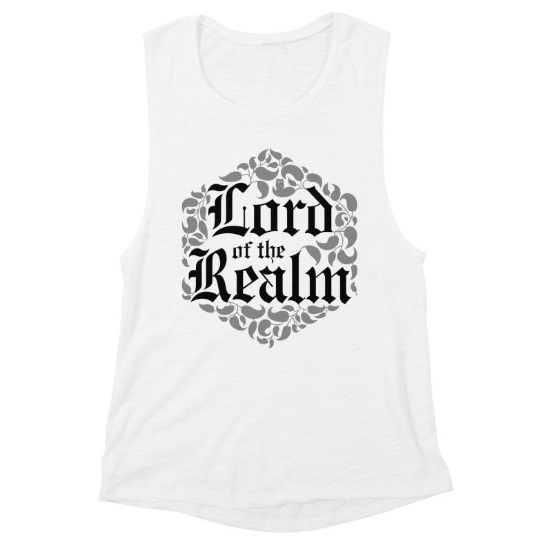 Lord of the Realm (black) Women's Muscle Tank by Owl Basket