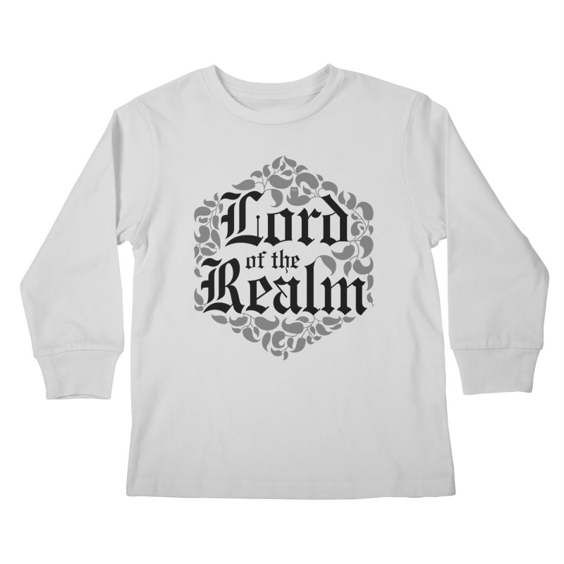 Lord of the Realm (black) Kids Longsleeve T-Shirt by Owl Basket
