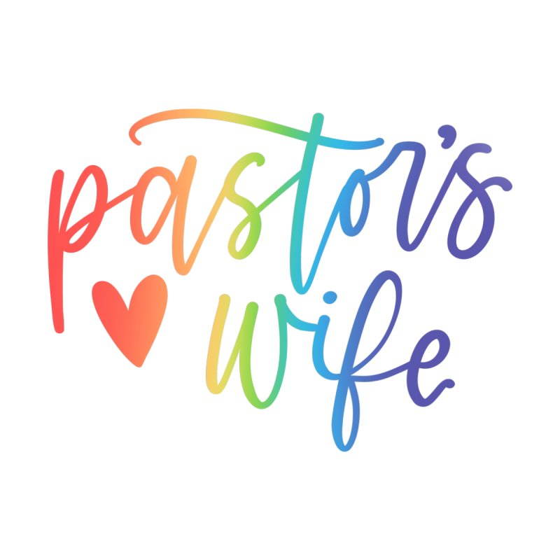 Pastor's Wife by owlpostlettering's Artist Shop