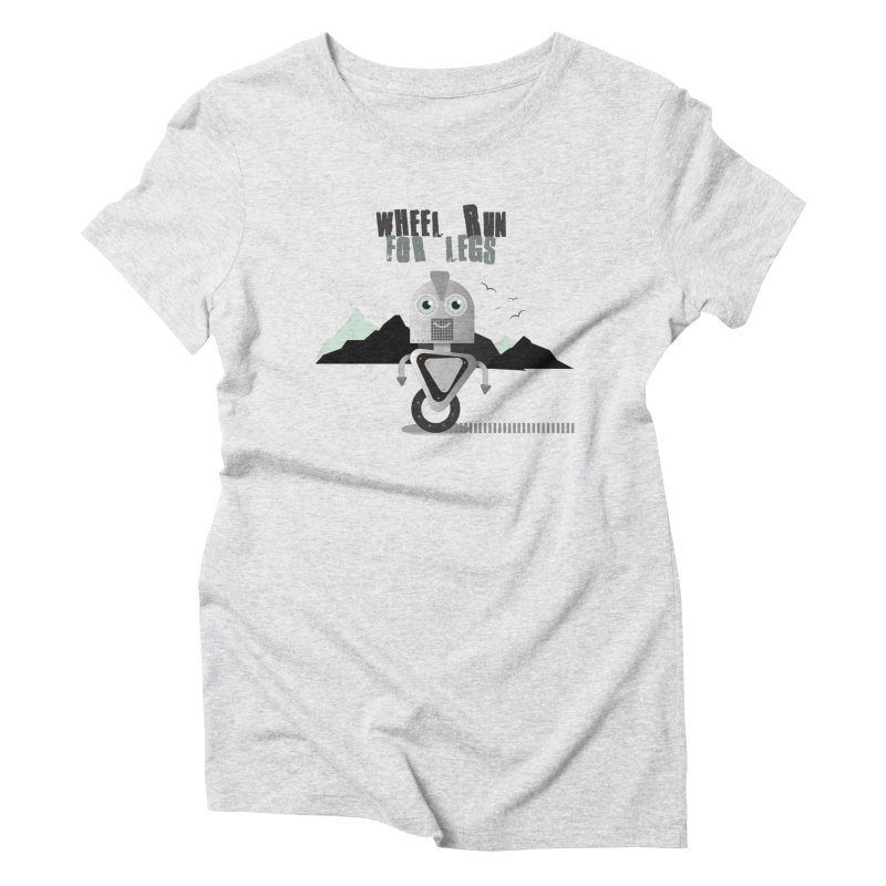 Wheel work for legs Women's Triblend T-Shirt by P34K's shop