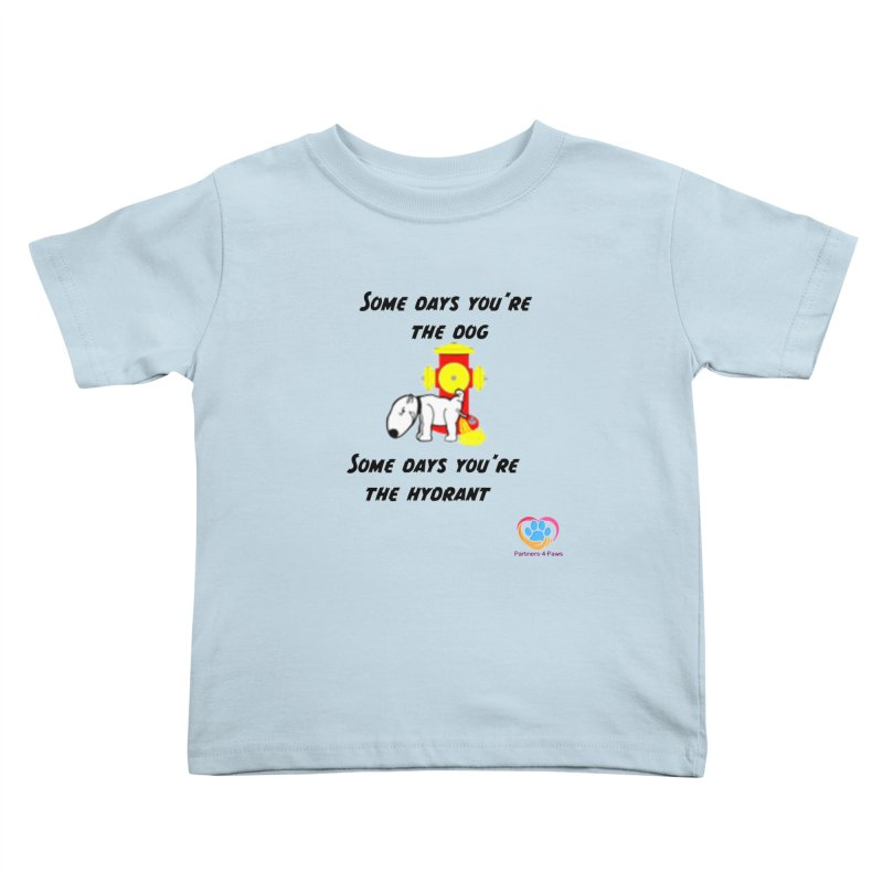 Some days are better than others Kids Toddler T-Shirt by The Gear Shop