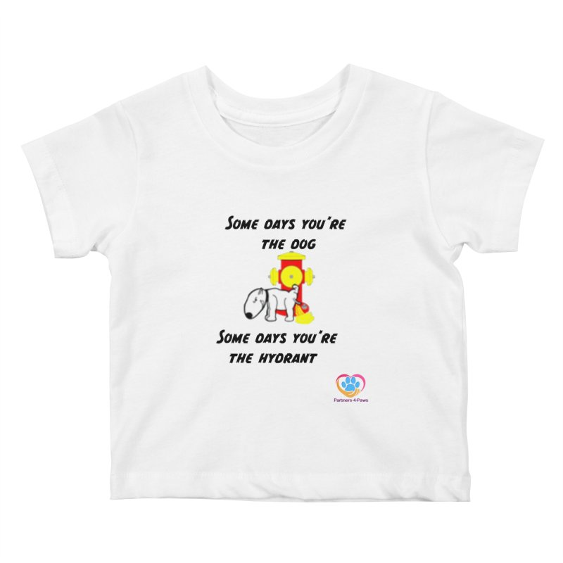 Some days are better than others Kids Baby T-Shirt by The Gear Shop