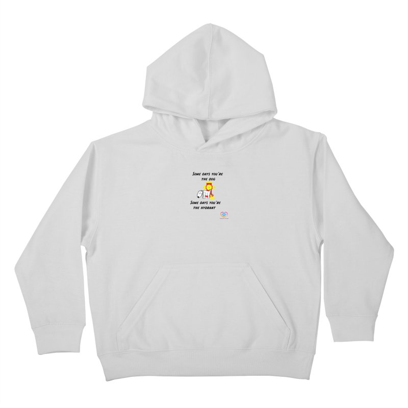 Some days are better than others Kids Pullover Hoody by The Gear Shop