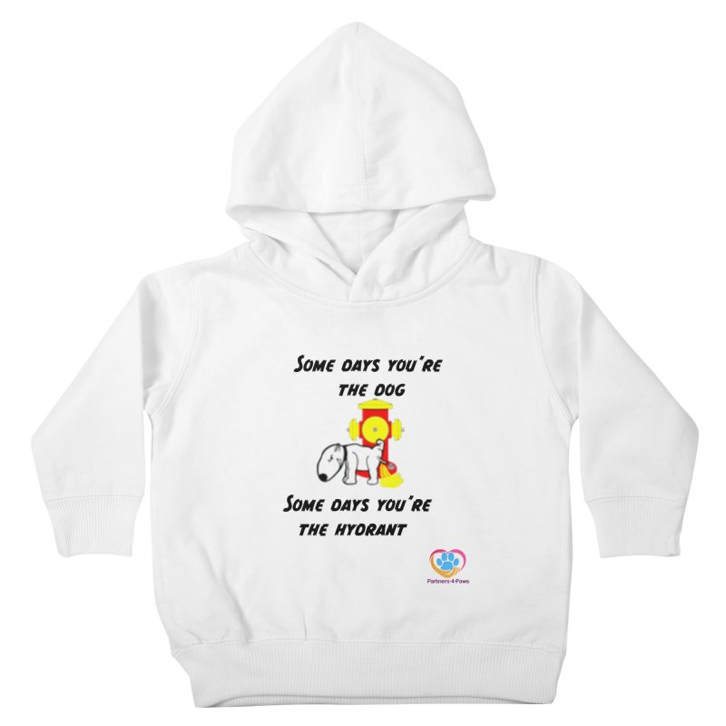 Some days are better than others Kids Toddler Pullover Hoody by The Gear Shop