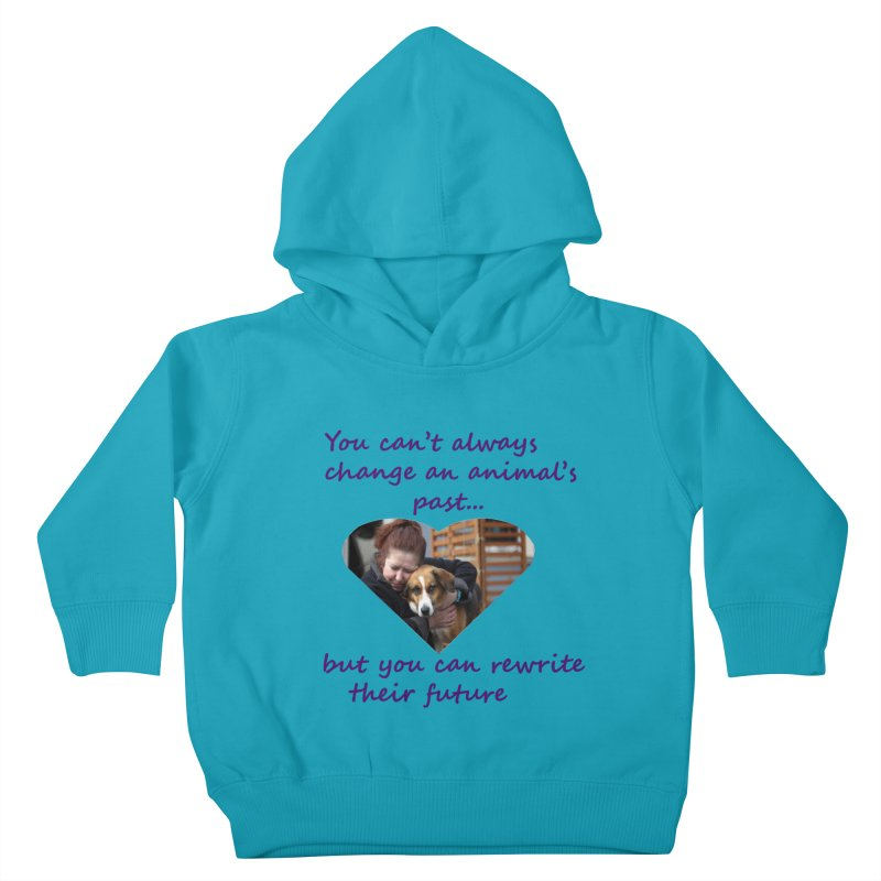 Rewrite an animals future Kids Toddler Pullover Hoody by The Gear Shop