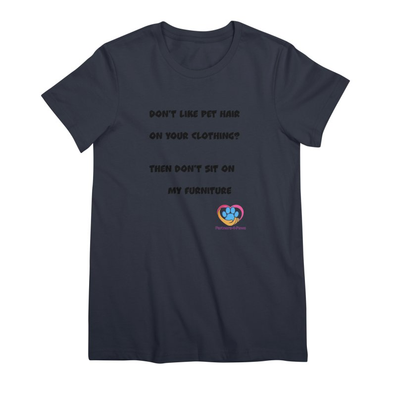 Friends a little too fastidious?  Tell them where you stand. Women's Premium T-Shirt by The Gear Shop
