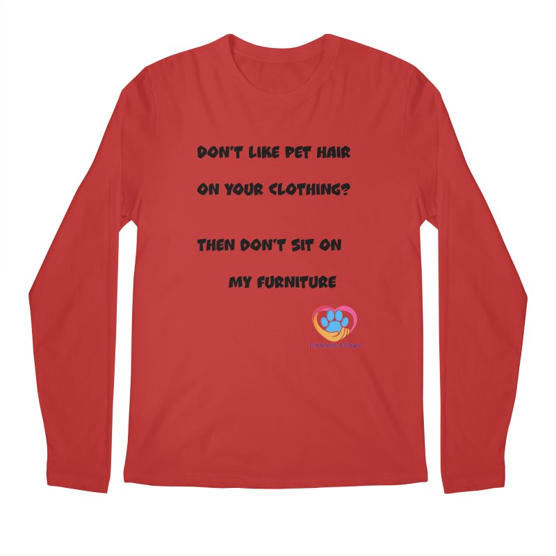 Friends a little too fastidious?  Tell them where you stand. Men's Regular Longsleeve T-Shirt by The Gear Shop