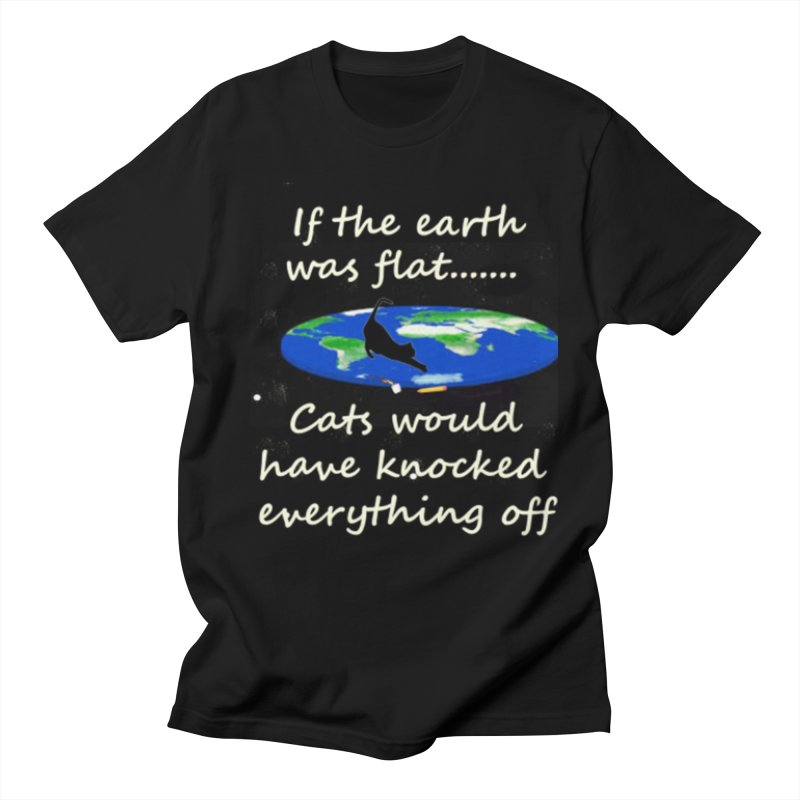 Flat Earth Cats Women's Regular Unisex T-Shirt by The Gear Shop