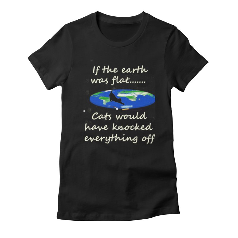 Flat Earth Cats Women's Fitted T-Shirt by The Gear Shop