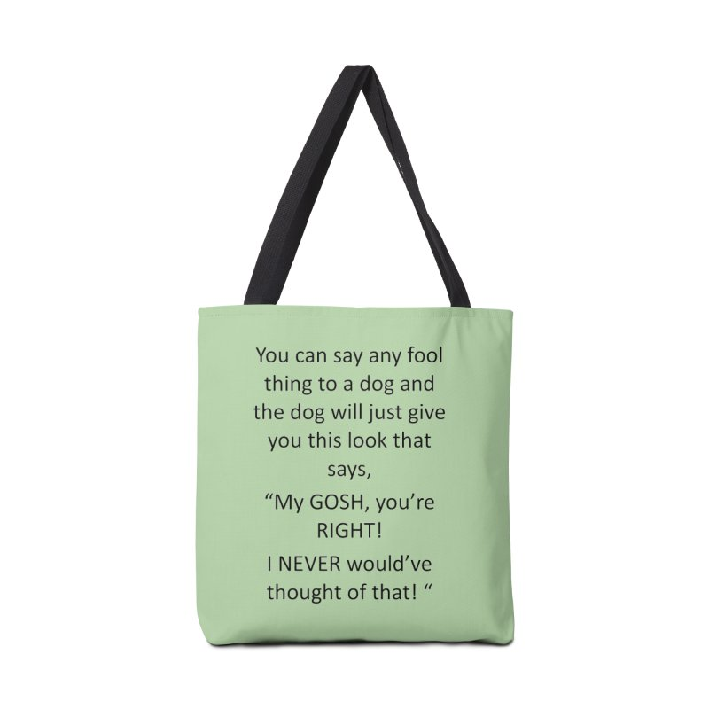 You're such a smart human! Accessories Bag by The Gear Shoppe