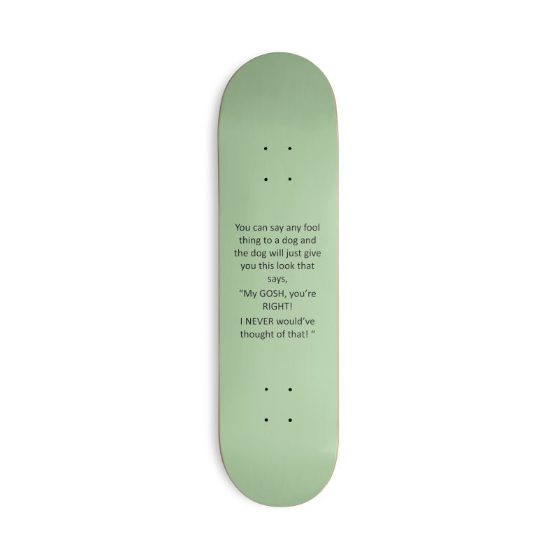 You're such a smart human! Accessories Deck Only Skateboard by The Gear Shop
