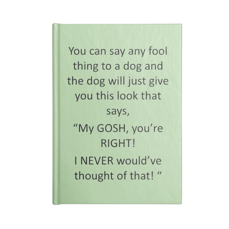 You're such a smart human! Accessories Notebook by The Gear Shoppe