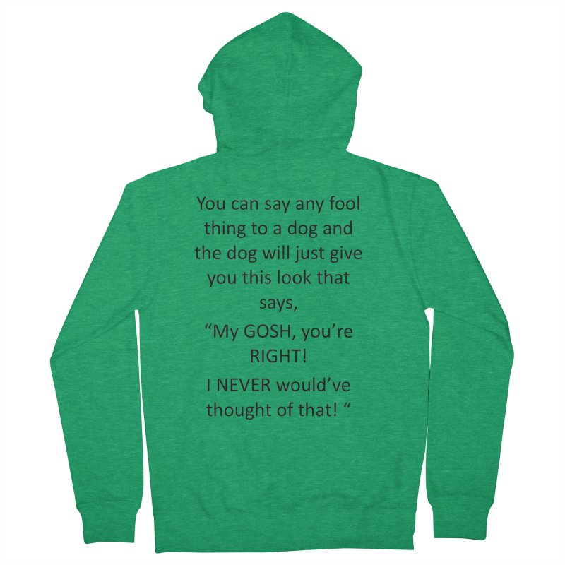 You're such a smart human! Men's Zip-Up Hoody by The Gear Shop