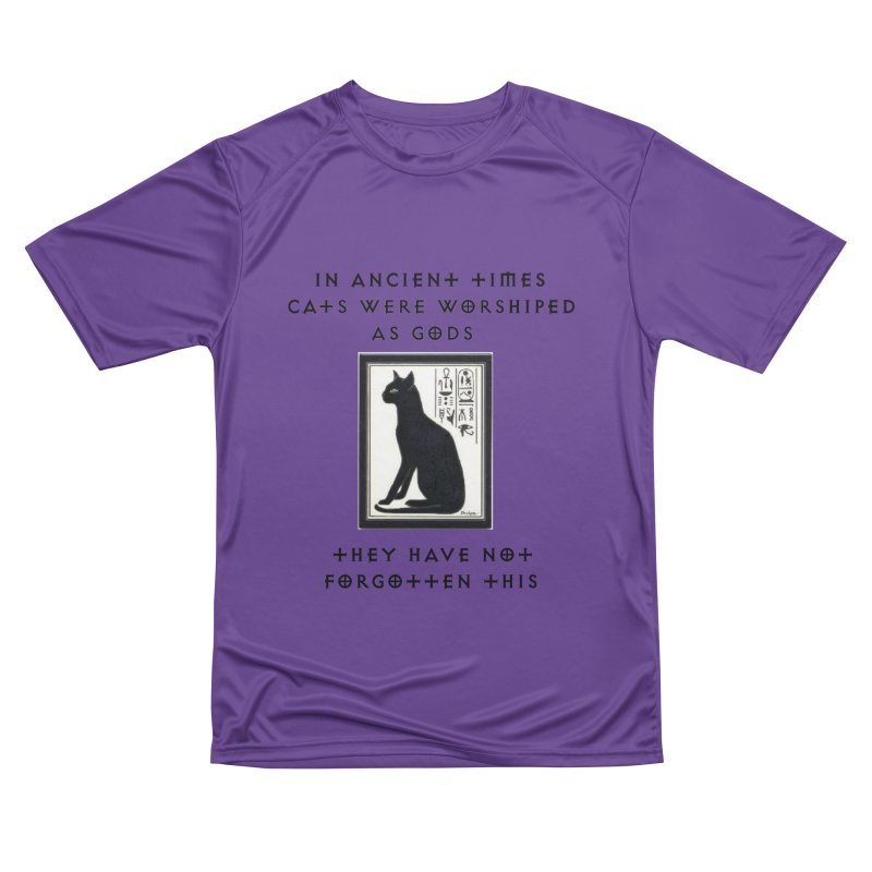 Cats are gods Women's Performance Unisex T-Shirt by The Gear Shop
