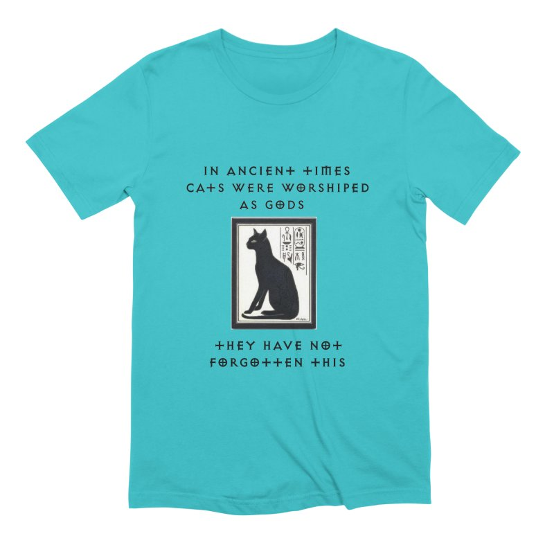 Cats are gods Men's Extra Soft T-Shirt by The Gear Shop