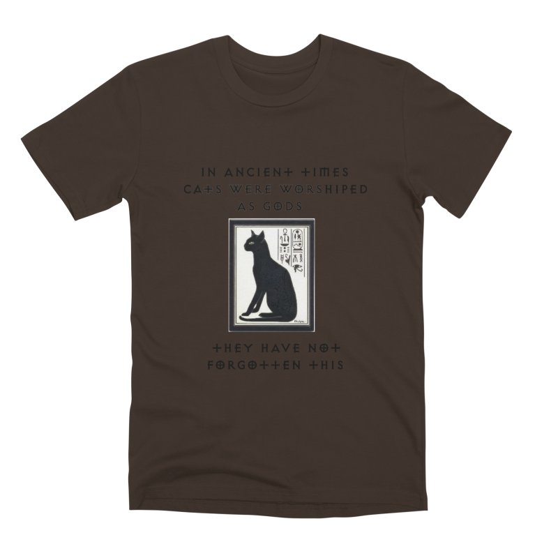 Cats are gods Men's Premium T-Shirt by The Gear Shop