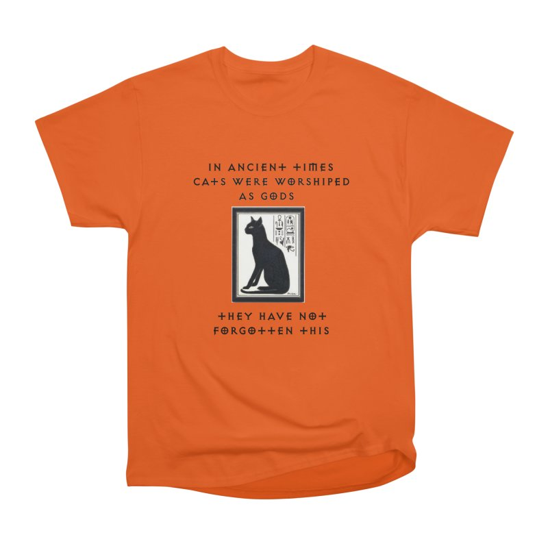 Cats are gods Women's T-Shirt by The Gear Shop