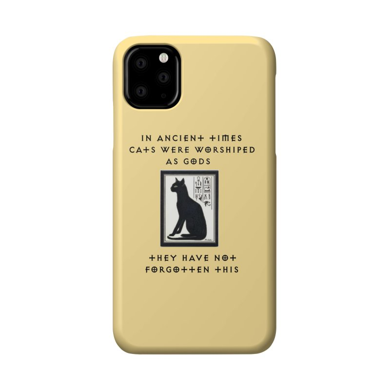 Cats are gods Accessories Phone Case by The Gear Shop