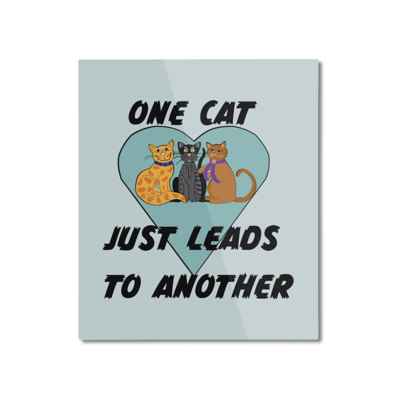 Cat Lovers Home Mounted Aluminum Print by The Gear Shop