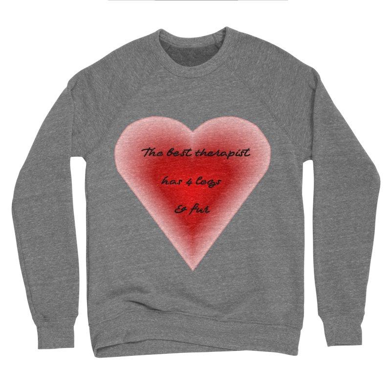 Therapist needed.  Here's the best. Men's Sponge Fleece Sweatshirt by The Gear Shop
