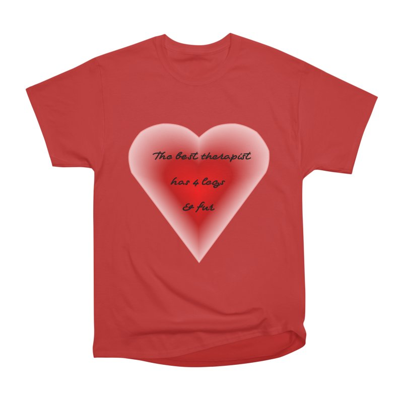 Therapist needed.  Here's the best. Women's T-Shirt by The Gear Shop