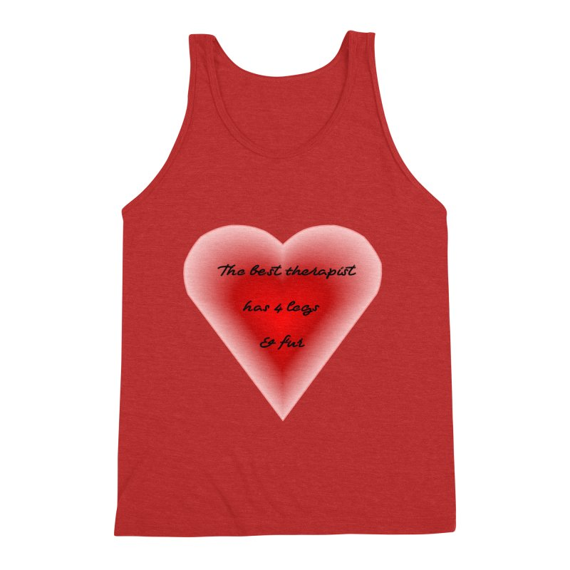 Therapist needed.  Here's the best. Men's Triblend Tank by The Gear Shop