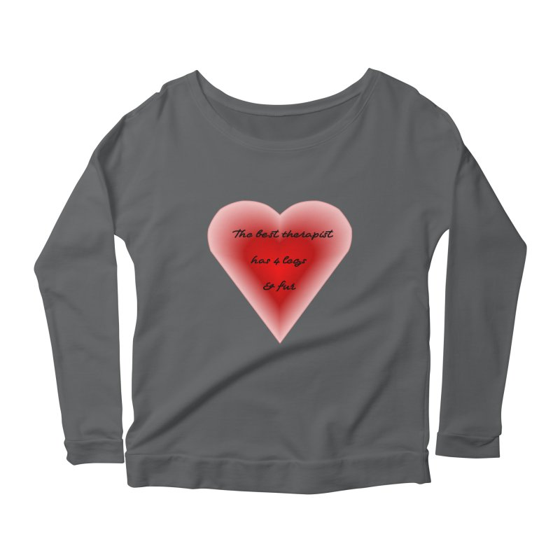 Therapist needed.  Here's the best. Women's Scoop Neck Longsleeve T-Shirt by The Gear Shop