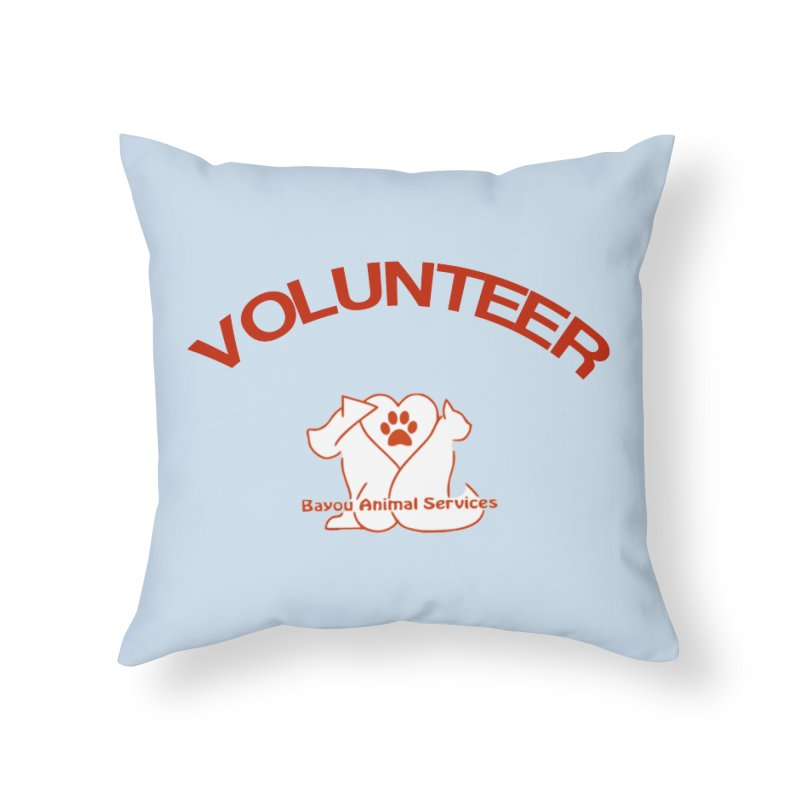 Volunteer  (BAS  volunteer shirts only.  NOT AVAILABLE TO PUBLIC) Home Throw Pillow by The Gear Shop