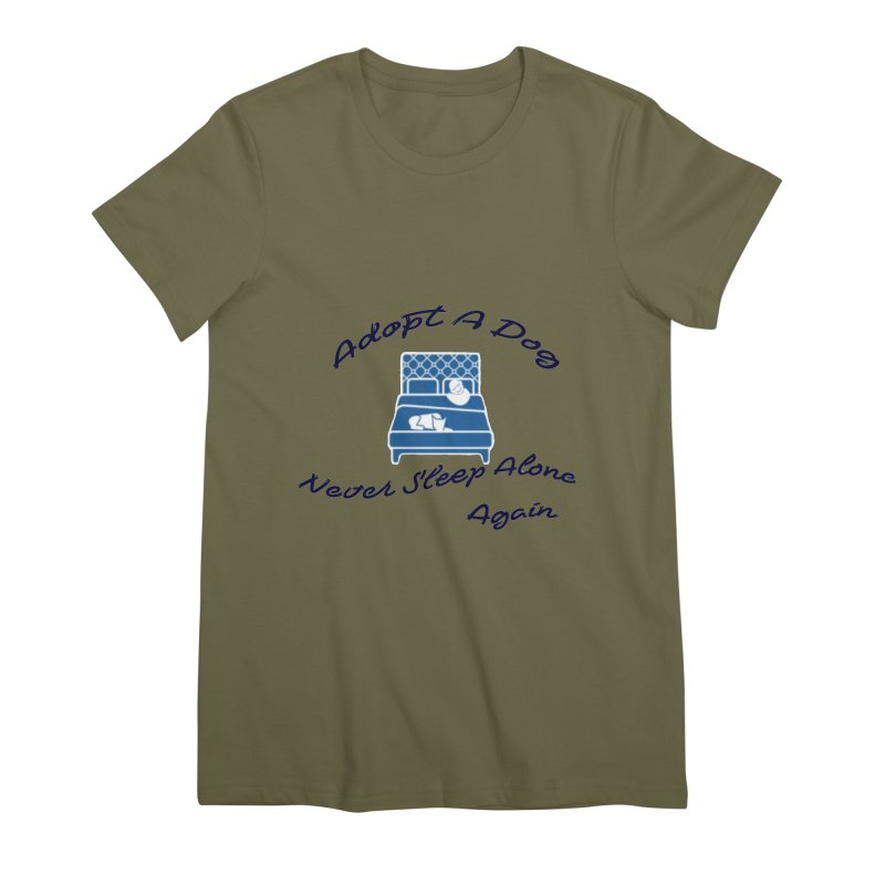 Never sleep alone Women's Premium T-Shirt by The Gear Shop