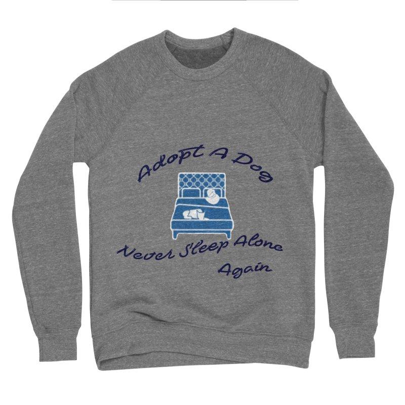 Never sleep alone Men's Sponge Fleece Sweatshirt by The Gear Shop