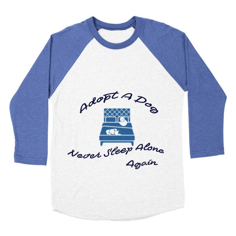 Never sleep alone Women's Baseball Triblend Longsleeve T-Shirt by The Gear Shop