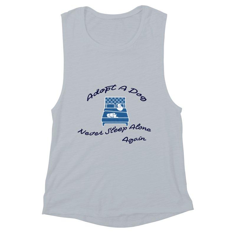 Never sleep alone Women's Muscle Tank by The Gear Shop