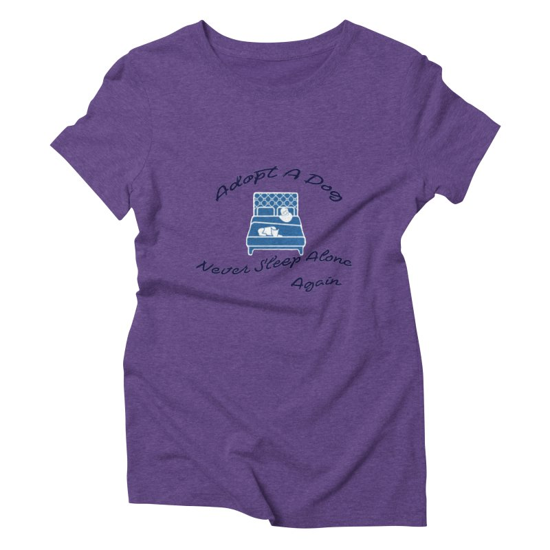 Never sleep alone Women's Triblend T-Shirt by The Gear Shop