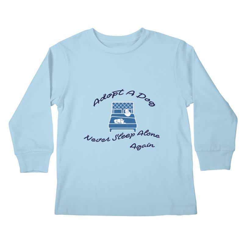 Never sleep alone Kids Longsleeve T-Shirt by The Gear Shop
