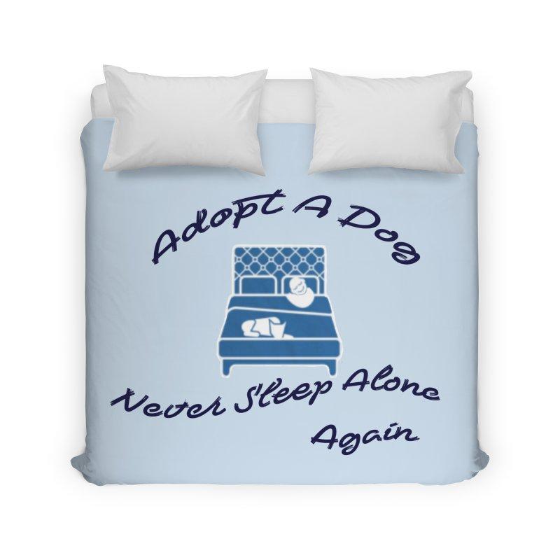 Never sleep alone Home Duvet by The Gear Shop