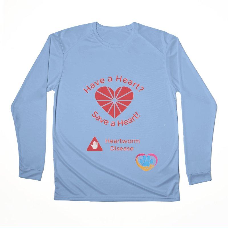 Have a Heart? Women's Performance Unisex Longsleeve T-Shirt by The Gear Shop